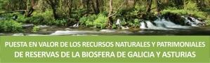 Puesta en Valor de los Recursos Naturales y Patrimoniales de Reservas de Biosfera de Galicia y Asturias