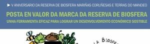 Posta en valor da marca da Reserva de Biosfera: unha ferramenta eficaz para lograr un desenvolvemento económico sostible