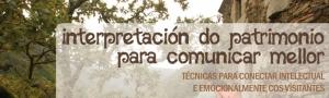 Curso Interpretacion do Patrimonio para Comunicar Mellor CEIDA