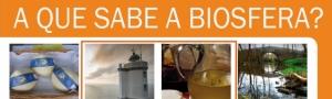 A que sabe a Biosfera? Xornada Formativa para Medios de Comunicación CEIDA