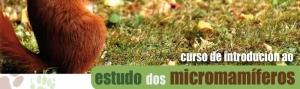 Curso de Introdución ao Estudo dos Micromamíferos: manexo e metodoloxías prácticas