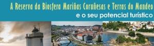 Xornada A Reserva da Biosfera Mariñas Coruñesas e Terras do Mandeo e o seu potencial turistico CEIDA