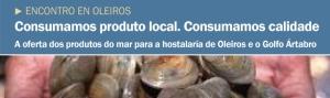 Consumamos produto local. Consumamos calidade. A oferta dos produtos do mar para a hostalaría de Oleiros e o Golfo Ártabro CEIDA