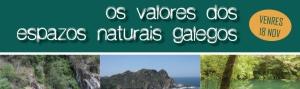 Xornada Os Valores dos Espazos Naturais Galegos CEIDA