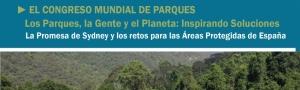 O Congreso Mundial de Parques: a Promesa de Sydney e os Retos para as Áreas Protexidas en España CEIDA