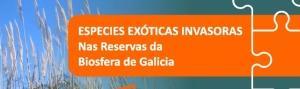 Especies Exóticas Invasoras nas Reservas de Biosfera de Galicia