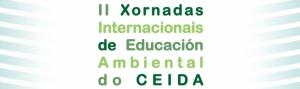II Xornadas Internacionais de Educación Ambiental do CEIDA