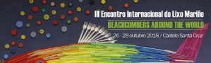 Crebeiros no Mundo / Beachcombers around the world: III Encuentro Internacional de Basuras Marinas