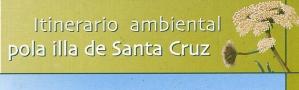 Itinerario ambiental por la Isla de Santa Cruz CEIDA