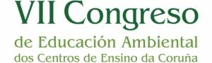 VII Congreso de Educación Ambiental dos Centros de Ensino da Provincia da Coruña