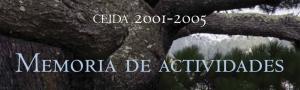 Memoria de actividades 2001-2005 CEIDA