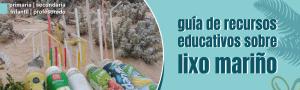 Guía de recursos educativos sobre lixo mariño