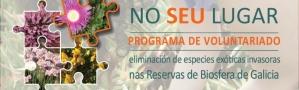 Programa de Voluntariado: eliminación de especies exóticas invasoras nas Reservas da Biosfera de Galicia