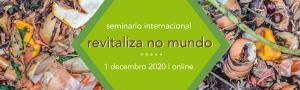 Revitaliza no mundo: seminario internacional