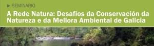 Seminario Rede Natura Desafios da Conservacion CEIDA
