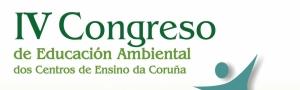 IV Congreso de Educación Ambiental dos Centros de Ensino da Coruña
