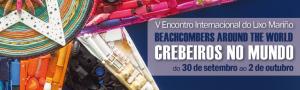 V Encontro Internacional do Lixo Mariño: Crebeiros no Mundo / Beachcombers around the world