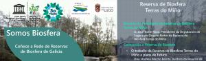 Conoce la Red de Reservas de Biosfera de Galicia: Reserva de Biosfera Terras do Miño