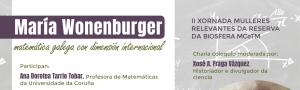 María Wonenburger, matemática galega con dimensión internacional: II Xornada Mulleres Relevantes na Reserva de Biosfera Mariñas Coruñesas e Terras do Mandeo