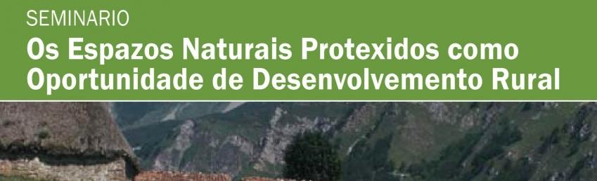 Seminario espazos naturais protexidos como oportunidade para o desenvolvemento rural CEIDA