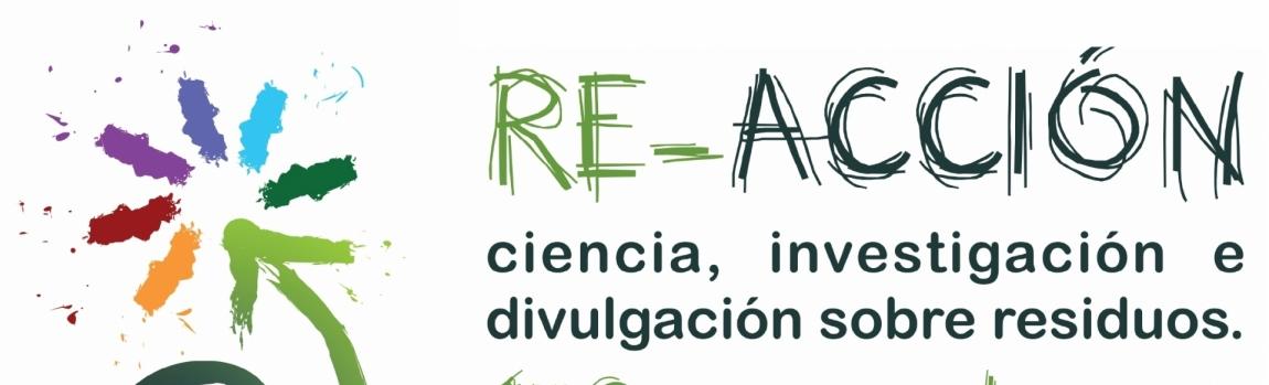Congreso Escolar RE-ACCIÓN, Ciencia, Investigación e Divulgación sobre Residuos CEIDA