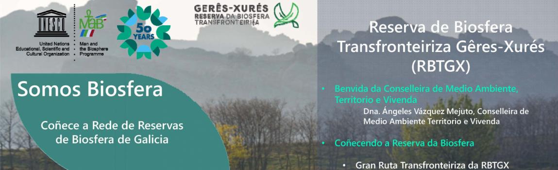 Coñece a Rede de Reservas de Biosfera de Galicia: Reserva de Biosfera Transfronteiriza Gerês-Xurés (RBTGX)