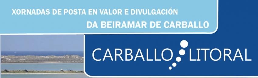 Carballo Litoral: Xornadas de Posta en Valor e Divulgación da Beiramar de Carballo CEIDA