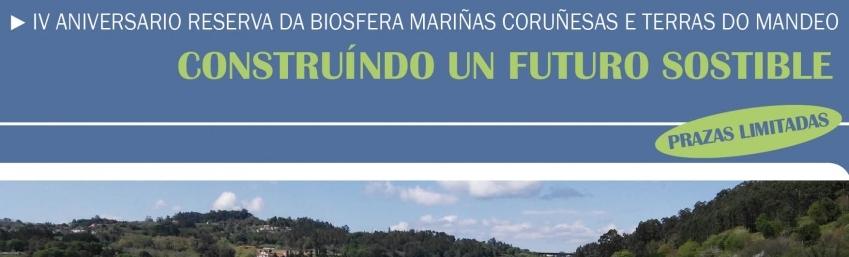 Xornada Construindo un Futuro Sostible Aniversario Reserva Biosfera Mariñas Coruñesas e Terras do Mandeo