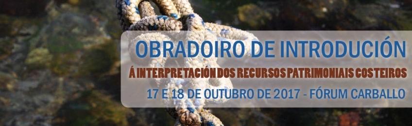 Obradoiro de Iniciación á Interpretación dos Recursos Patrimoniais Costeiros
