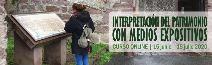 Curso online Interpretación del Patrimonio con Medios Expositivos