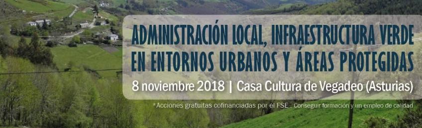 Administración Local, Infraestructura Verde en Entornos Urbanos y Áreas Protegidas - Jornada presencial