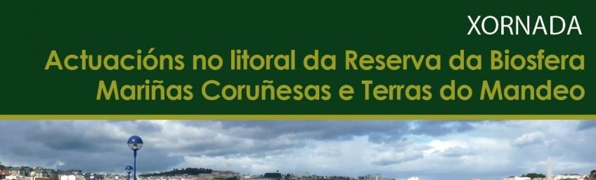 Xornada Actuacións no litoral da Reserva da Biosfera Mariñas Coruñesas e Terras do Mandeo CEIDA