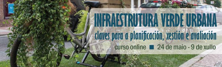 Curso online Infraestrutura Verde Urbana: claves para a planificación, xestión e avaliación