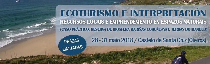 Ecoturismo e Interpretación: Recursos locais e emprendemento en Espazos Naturais Protexidos