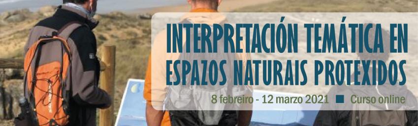 Interpretación temática en espacios naturales protegidos