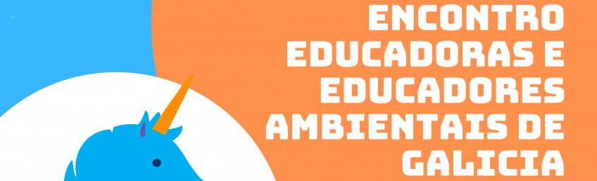 Encontro de educadoras e educadores ambientais de Galicia: Un espazo para a reflexión e o intercambio en tempos de emerxencia climática