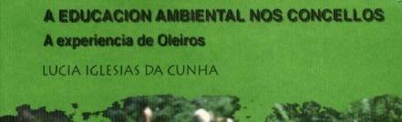 A educación ambiental nos Concellos: A experiencia de Oleiros CEIDA