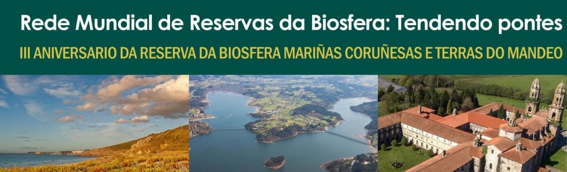 Rede Mundial de Reservas da Biosfera: Tendendo pontes: III Aniversario Reserva da Biosfera MCeTM CEIDA