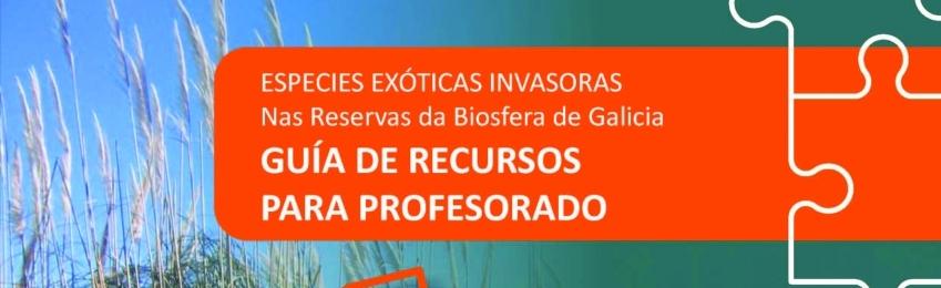Especies Exóticas Invasoras nas Reservas de Biosfera de Galicia: Guía de Recursos para o Profesorado