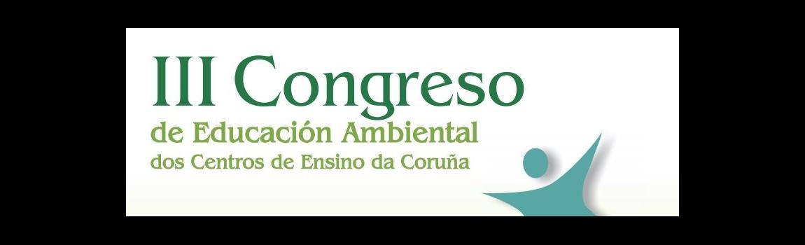III Congreso de Educación Ambiental de los Centros Educativos de A Coruña
