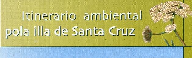 Itinerario ambiental pola Illa de Santa Cruz CEIDA