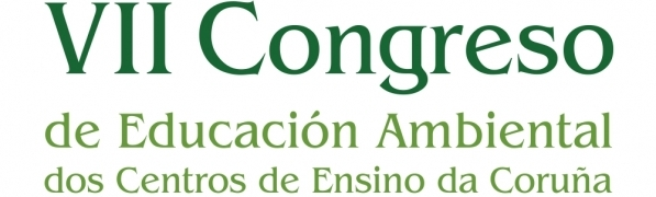 VII Congreso de Educación Ambiental de los Centros Educativos de la Provincia de A Coruña