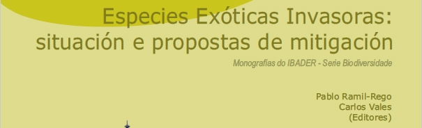 Especies Exóticas Invasoras: situación e propostas de mitigación