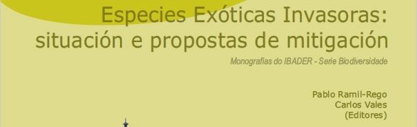 Publicación: Especies Exóticas Invasoras: situación e propostas de mitigación