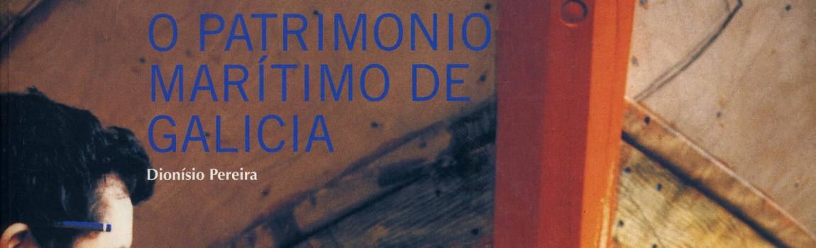 Exposicion Patrimonio Maritimo de Galicia CEIDA