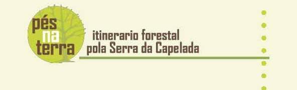 Pés na Terra: Itinerario forestal pola Serra da Capelada CEIDA