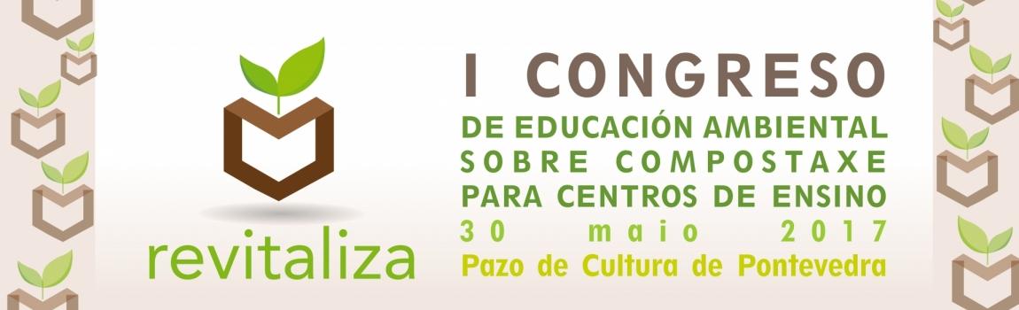 I Congreso de Educación Ambiental sobre Compostaje para Centros Educativos de la Provincia de Pontevedra