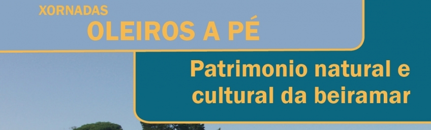Xornada Oleiros a pe patrimonio natural e cultural da beiramar CEIDA
