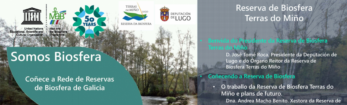 Coñece a Rede de Reservas de Biosfera de Galicia: Reserva de Biosfera Terras do Miño