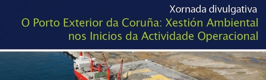 Xornada O Porto Exterior da Coruña: Xestión Ambiental nos Inicios da Actividade Operacional CEIDA